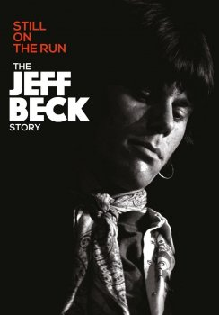 Jeff Beck - The Jeff Beck Story - Still On The Run