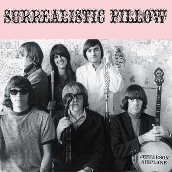 Jefferson Airplane - Surrealistic Pillow Artwork