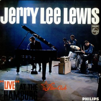 Jerry Lee Lewis - 'Live' At The Star-Club Hamburg