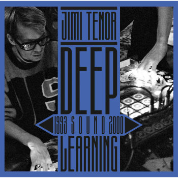Jimi Tenor - Deep Sound Learning (1993 - 2000) Artwork