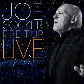 Joe Cocker - Fire It Up - Live Artwork