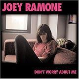 Joey Ramone - Don't Worry About Me Artwork