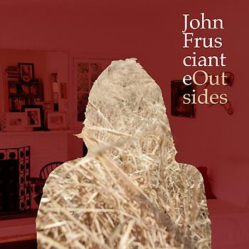John Frusciante - Outsides Artwork