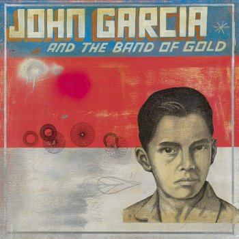 John Garcia - John Garcia And The Band Of Gold Artwork