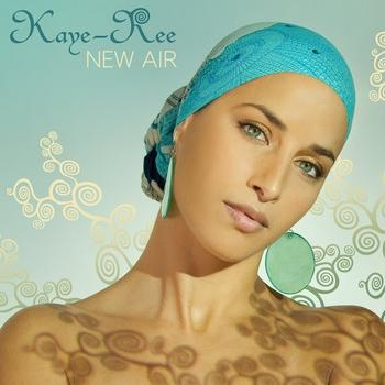 Kaye-Ree - New Air