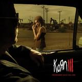 Korn - Korn III - Remember Who You Are Artwork