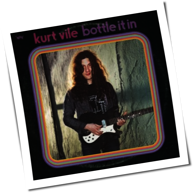 Kurt Vile - Bottle It In