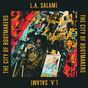 L.A. Salami - The City Of Bootmakers Artwork