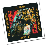 L.A. Salami - The City Of Bootmakers