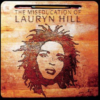 Lauryn Hill - The Miseducation Of Lauryn Hill Artwork