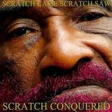 Lee 'Scratch' Perry - Scratch Came, Scratch Saw, Scratch Conquered Artwork