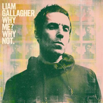 Liam Gallagher - Why Me? Why Not. Artwork
