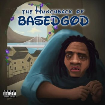 Lil B - The Hunchback of BasedGod
