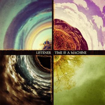 Listener - Time Is A Machine Artwork