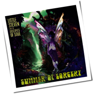 Little Steven and the Disciples of Soul - Summer of Sorcery