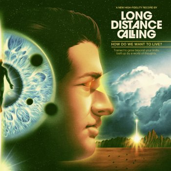 Long Distance Calling - How Do We Want To Live? Artwork