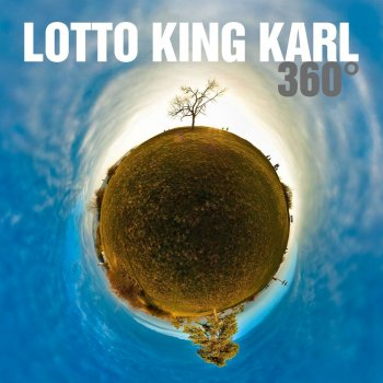 Lotto King Karl - 360 Grad