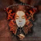 Love Like Blood - Chronology Of A Love Affair