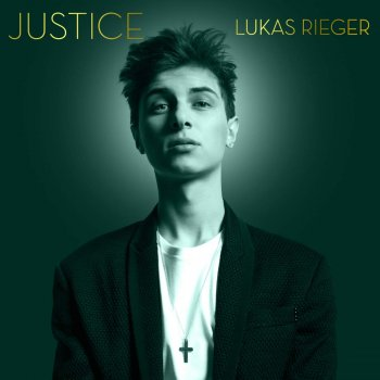 Lukas Rieger - Justice