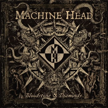 Machine Head - Bloodstone & Diamonds Artwork