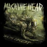 Machine Head - Unto The Locust Artwork