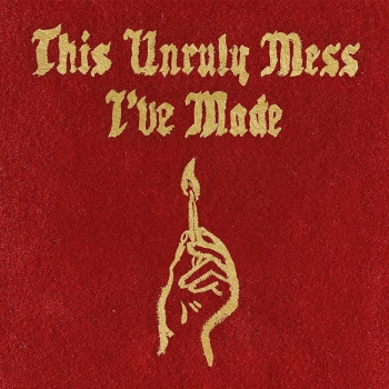Macklemore & Ryan Lewis - This Unruly Mess I've Made Artwork