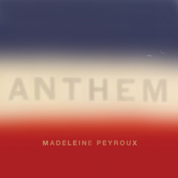 Madeleine Peyroux - Anthem Artwork
