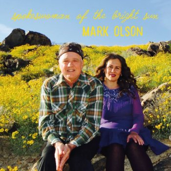 Mark Olson - Spokeswoman Of The Bright Sun Artwork