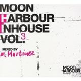 Martinez - Moon Harbour Inhouse Vol 3 mixed by Martinez