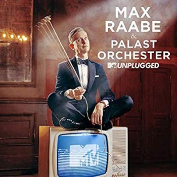 Max Raabe & Palastorchester - MTV Unplugged Artwork