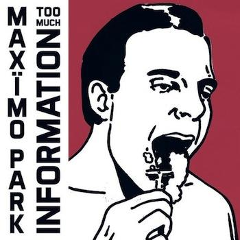 Maximo Park - Too Much Information Artwork