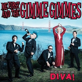 Me First & The Gimme Gimmes - Are We Not Men? We Are Diva!