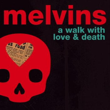 Melvins - A Walk With Love And Death Artwork