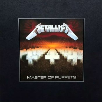 Metallica - Master Of Puppets (Ltd Remastered Deluxe Boxset) Artwork