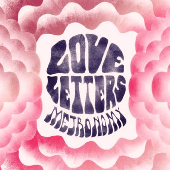 Metronomy - Love Letters Artwork