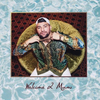 Miami Yacine - Welcome 2 Miami