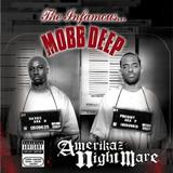 Mobb Deep - Amerikaz Nightmare Artwork