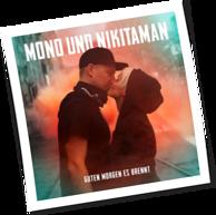 Guten Morgen Es Brennt Von Mono Nikitaman Lautde Album