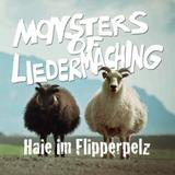 Monsters Of Liedermaching - Haie Im Flipperpelz Artwork