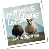 Monsters Of Liedermaching - Haie Im Flipperpelz