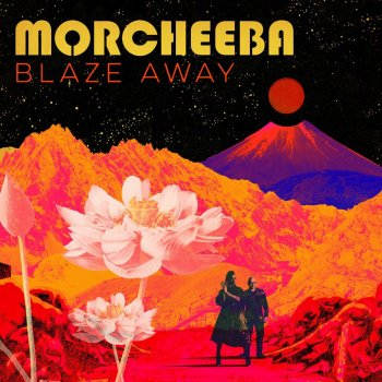 Morcheeba - Blaze Away Artwork