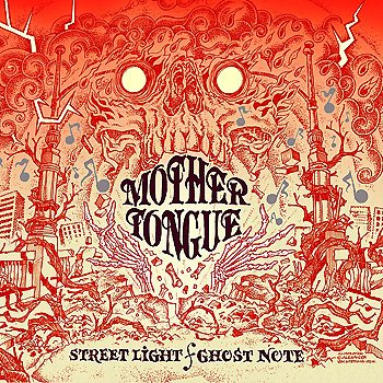Mother Tongue - Streetlight / Ghost Note (Fanedition) Artwork