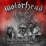 Motörhead - The Wörld Is Ours Vol. 1: Everywhere Further Than Everyplace Else Artwork