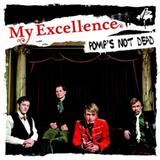 My Excellence - Pomp's Not Dead Artwork