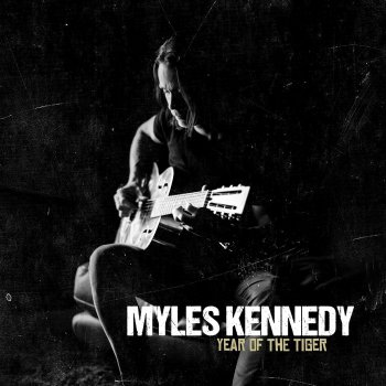 Myles Kennedy - Year Of The Tiger Artwork