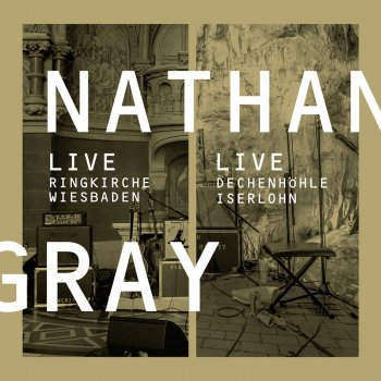 Nathan Gray - Live in Wiesbaden / Iserlohn