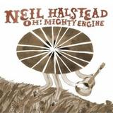 Neil Halstead - Oh! Mighty Engine Artwork
