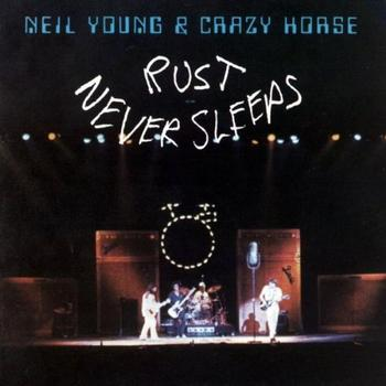 Neil Young - Rust Never Sleeps Artwork