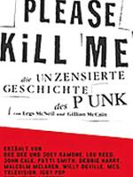 Please Kill Me: Sex and drugs and Iggy Pop