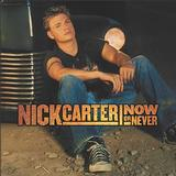 Nick Carter - Now Or Never Artwork